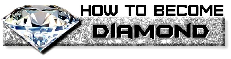 HOW TO BECOME DIAMOND new 777
