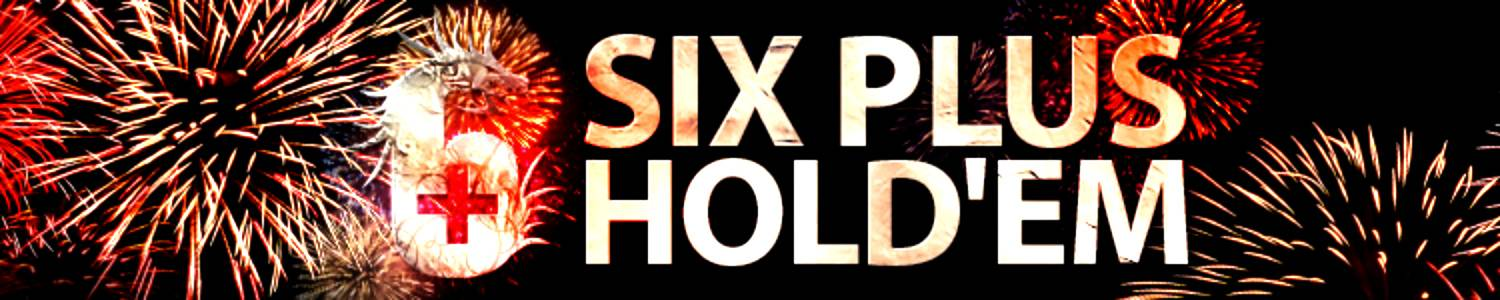 poker six plus holdem yourpokerdream